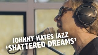 Johnny Hates Jazz Shattered Dreams Live Ekdom In De Ochtend