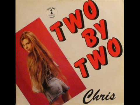 Chris - Two by two (extended version)