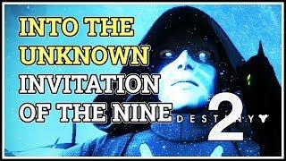 Into the Unknown Destiny 2 Invitation of the Nine