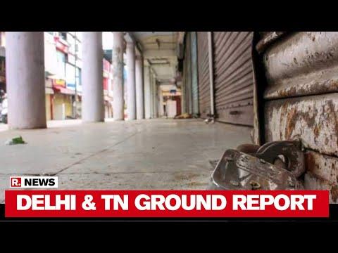 Shops In Delhi & TN Allowed To Open In Non-COVID Zones | Republic TV Ground Report