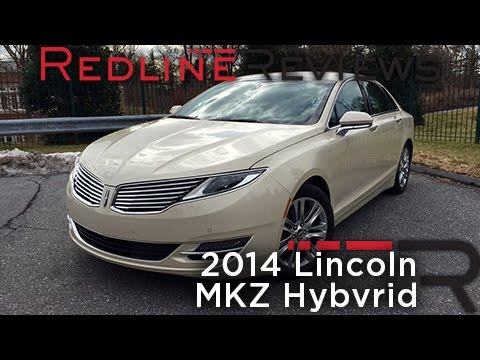 2014 Lincoln MKZ Hybrid – Redline: Review