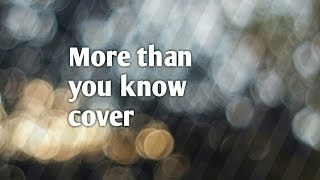 Gambar cover Axwell /\ ingrosso - more than you know cover lyric