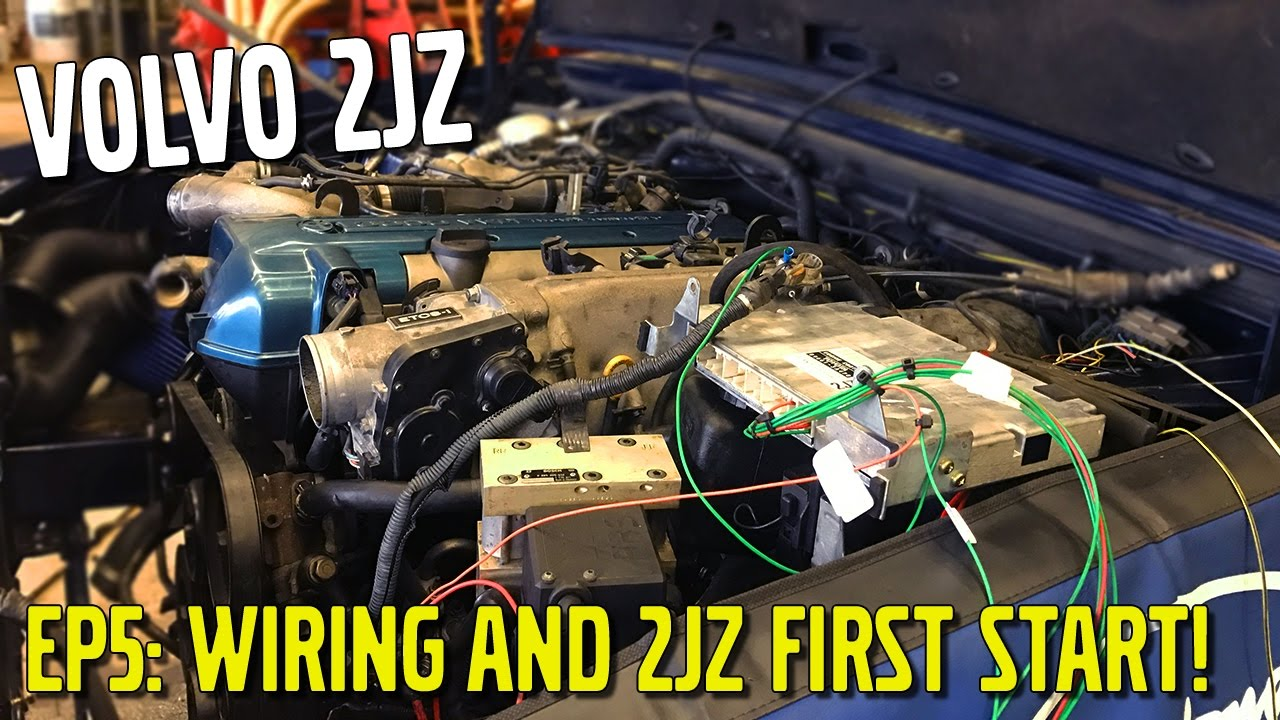 The 2JZ Volvo [Ep5: Wiring And 2JZ First Start