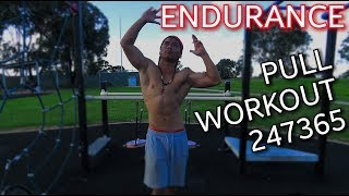 247365! No Time for Excuses! Calisthenics Pull Endurance workout