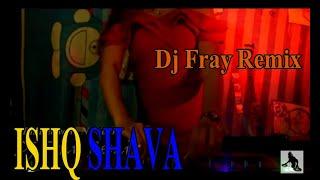 "Gambar cover ISHQ SHAVA Jab Tak Hai Jaan ""Raghav Mathur, Shilpa Rao""  (Dj FRAY REMIX)"