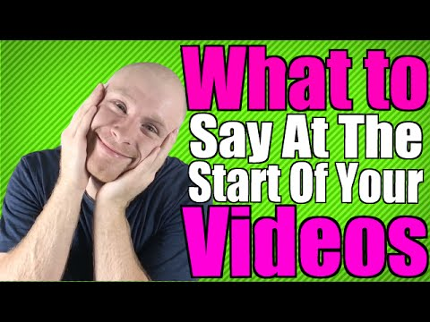 Video Marketing: What To Say At The Start Of Your Video