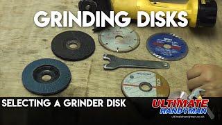 Selecting a grinder disk