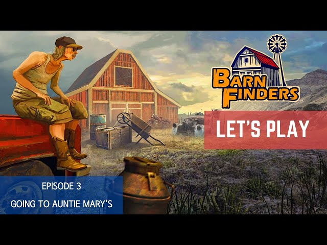 BarnFinders - PC gameplay | Story mode - Episode 3: Going to Auntie Mary's