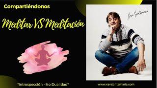 Introspección y meditación (No Dualidad) 1A