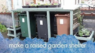 Build a garden bed bin shelter with two tools