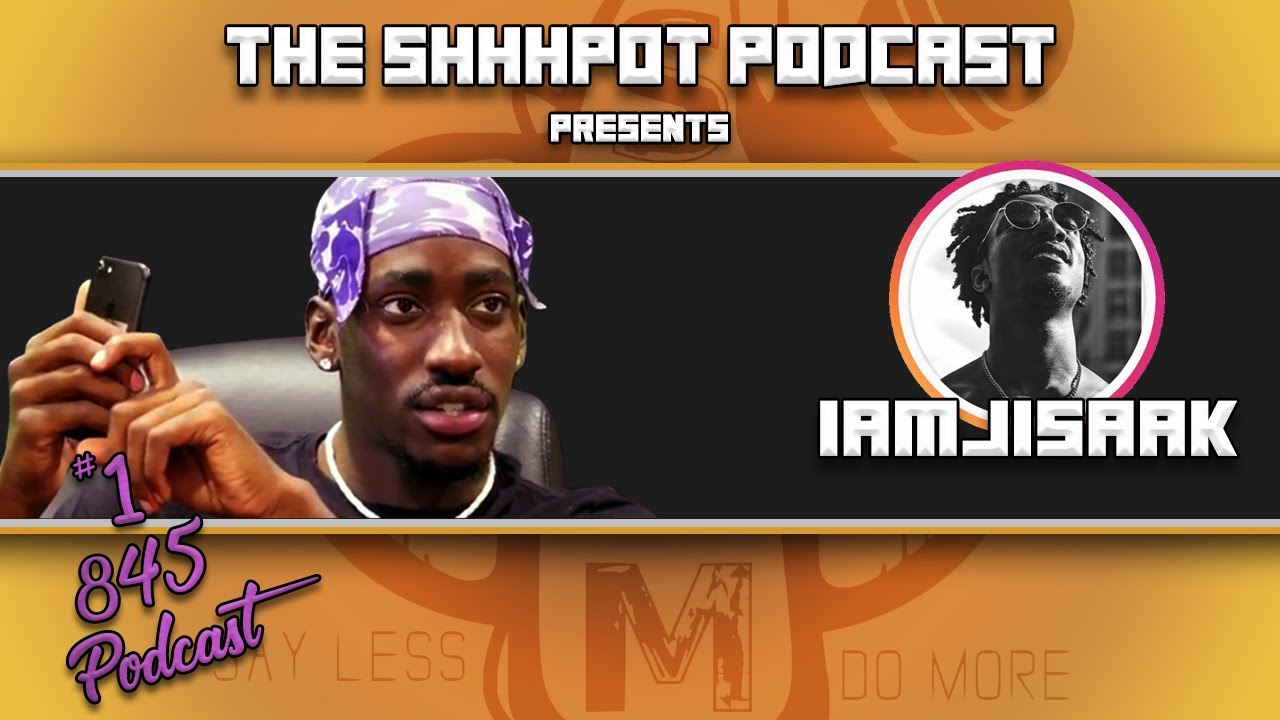 The Shhpot Presents: The iAmJisaak Podcast