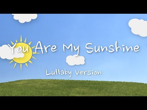 You Are My Sunshine Lulla Version  The Hound + The Fox