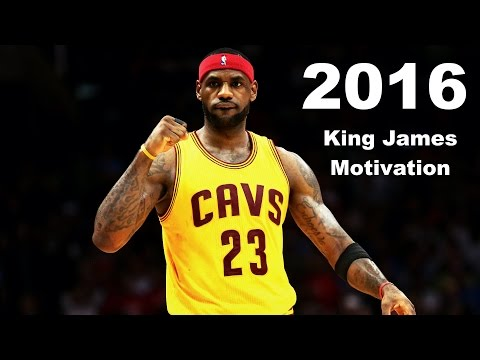 Lebron James Motivation 2016
