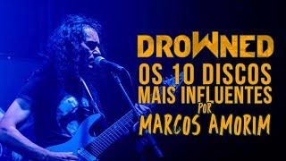Baixar DROWNED - OS 10 DISCOS MAIS INFLUENTES - por Marcos Amorim