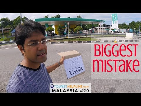 21 hours, No lift : Hitchhiking in Malaysia