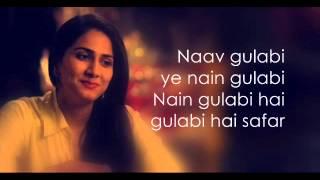 Gulabi Lyrics (Shuddh Desi Romance)