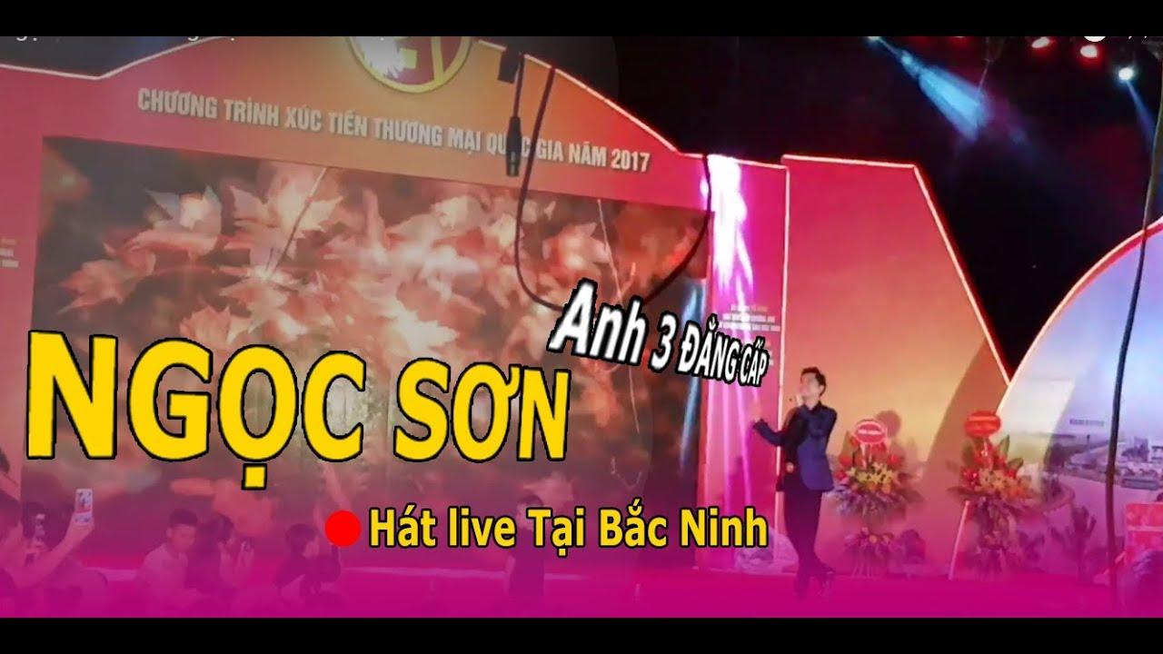 Ngọc Sơn live Lòng Mẹ tại Bắc Ninh