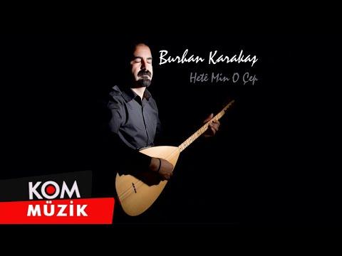 Burhan Karakaş - Zerê To Şikîya Mi Ra / @Kommuzik
