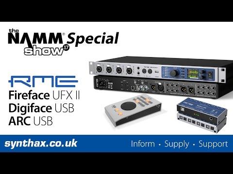 NAMM 2017 - RME Fireface UFX II - RME ARC USB - RME Digiface USB