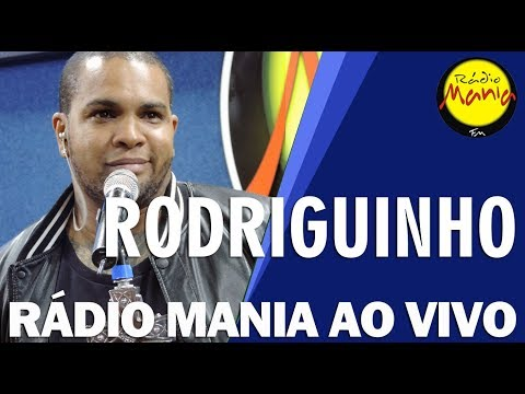 Radio Mania - Rodriguinho - Palavras de Amigo + Livre Pra Voar