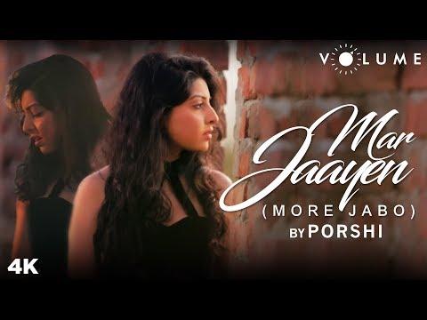 Mar Jaayen More Jabo By Porshi  Loveshhuda  Mithoon  Bollywood Cover Songs