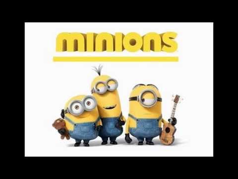 LOS MINIONS ELECTRONICA REMIX [ORIGINAL 2015]