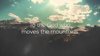 """God Who Moves the Mountains"" from Dustin Smith (OFFICIAL LYRIC VIDEO)"