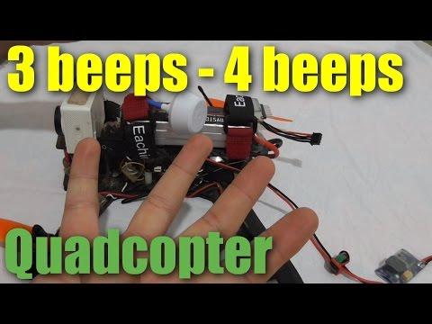 Quadcopter (3 Beeps vs 4 Beeps)