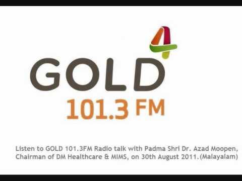 GOLD 101.3FM Radio talk with Padma Shree Dr. Azad Moopen