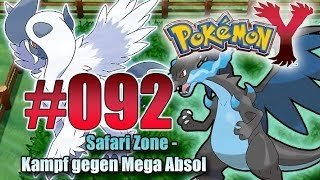 Let's Play Pokemon Y- Nr.92 - Safari Zone - Kampf gegen Mega Absol - [Deutsch] [HD]