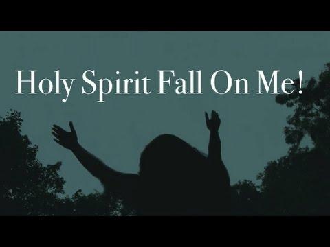 Holy Spirit Fall On Me! (New Gospel Song)