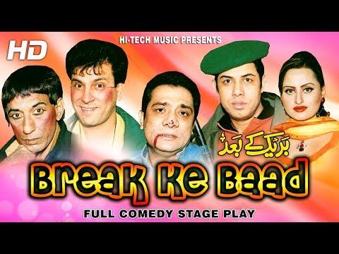 BREAK KE BAAD (FULL DRAMA) - NASEEM VICKY & TARIQ TEDI - BEST PAKISTANI COMEDY DRAMA