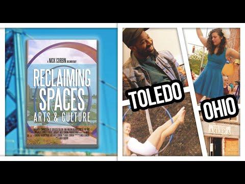 Toledo, Ohio Documentary: Reclaiming Spaces: Arts & Culture