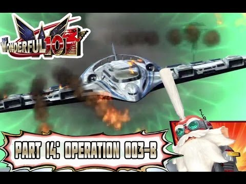 Wonderful 101 - Part 14: Operation 003-B: Aerial Cannon Attacks! [Normal Mode]