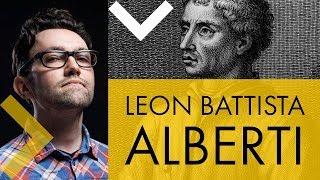 Leon Battista Alberti: vita e opere in 10 punti
