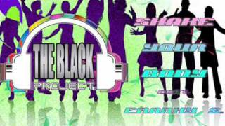"The Black Project "" SHAKE YOUR BODY "" (Simioli & Black Original mix) .wmv"