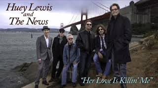 Huey Lewis & The News - Her Love Is Killing Me (2019 New Single)