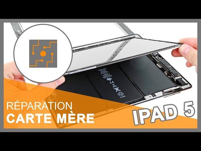 Réparation Carte mère iPad 5