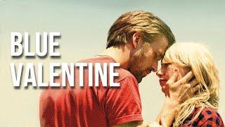 Blue Valentine - FILM ANALYSIS