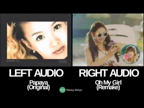 Listen to my word / A-Ing : Oh My Girl VS Papaya