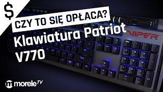 Klawiatura Patriot V770 | Czy TO się opłaca?