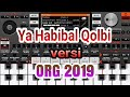 Spesial Ya Habibal Qolbi Versi Org 2019