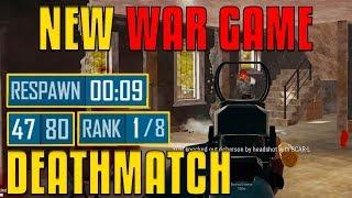 NEW War Game - Deathmatch in PUBG! | PlayerUnknown