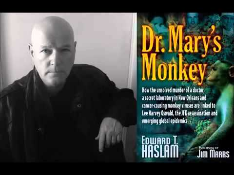 'Dr Mary's Monkey' Edward Haslam; The emergent cancer epidemic
