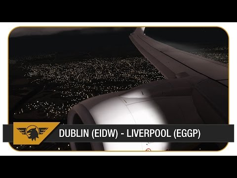 [Prepar3D] RYR25AT | Ryanair | Dublin (EIDW) - Liverpool (EGGP) | FULL VATSIM ATC ON ARRIVAL