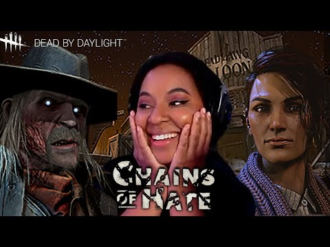 WE GOT A COWBOY - DBD Chains of Hate | Dead by Daylight |