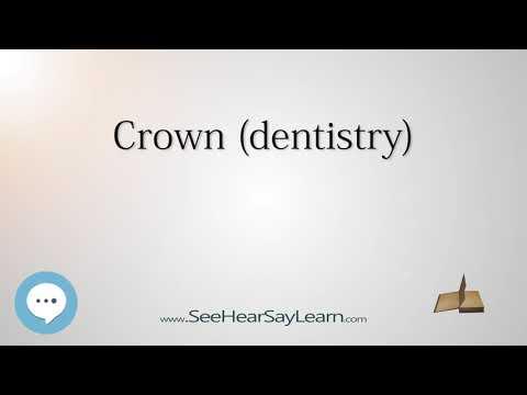 Crown dentistry - Everything Dentistry 🍎👄🔊✅