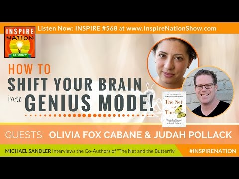 🌟How to Shift Your Brain into GENIUS Mode! OLIVIA FOX CABANE, JUDAH POLLACK The Net & the Butterfly