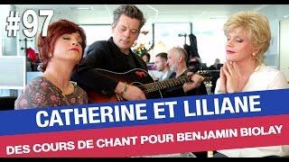 Catherine et Liliane s'improvisent profs de chant pour Benjamin Biolay