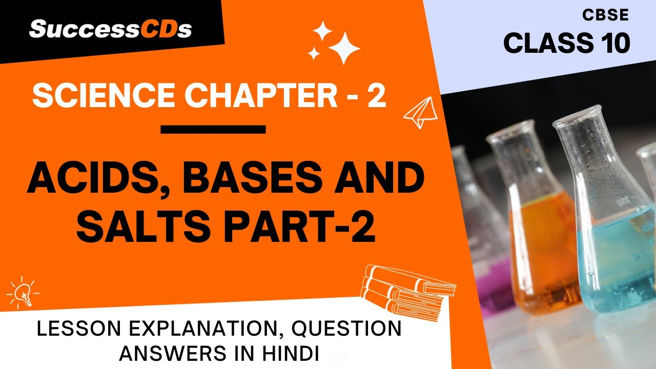 Class 10 Science Chapter 2 Acids, bases and salts - Part 2 | Explanation in  Hindi